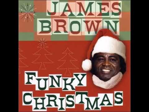 Santa Claus Go Straight To The Ghetto James Brown James Brown Christmas Music Funky