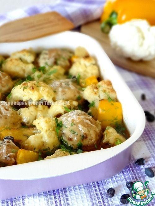 Тефтели с цветной капустой - кулинарный рецепт
