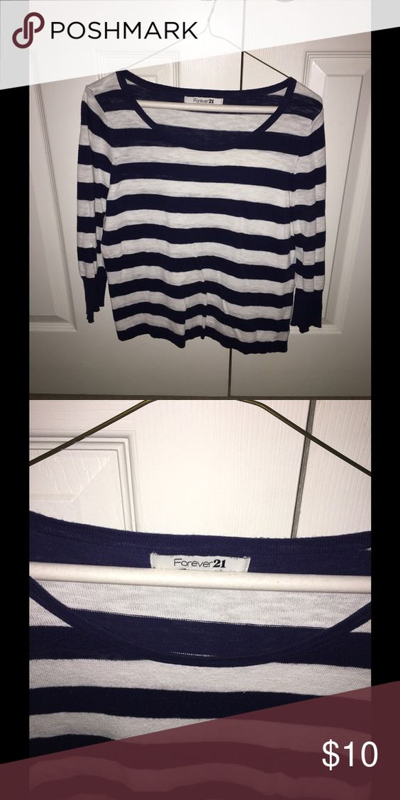 Forever 21 Top This is a navy and white striped top.  It is a quarter length shirt not a long sleeve shirt.  I love this top and it goes great with anything! Forever 21 Tops Blouses