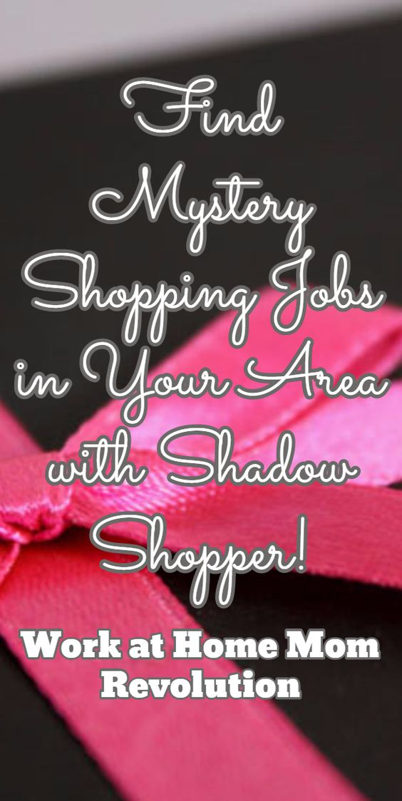 Find Mystery Shopping Jobs in Your Area with Shadow Shopper! / Work at Home Mom Revolution