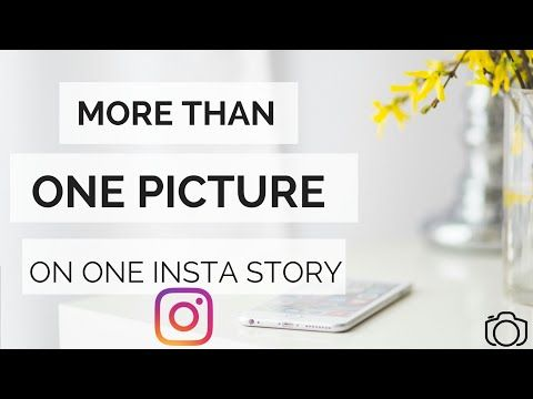 2 More Than One Picture On One Instagram Story Multiple Images On One Insta Story Slideshow Hack 2018 Youtube Insta Story One Pic Instagram Story