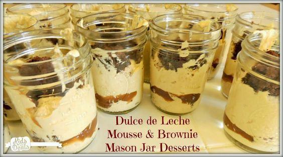 Kids and Deals: Dulce de Leche Mousse & Brownie Mason Jar Dessert