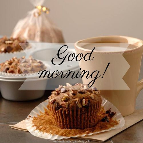 Good morning! #muffin #coffee #breakfast | Messages | Pinterest | Good ...