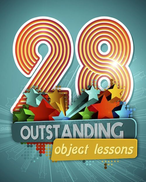 28 really unique fun object lessons for sunday school or for Junior church lessons and crafts