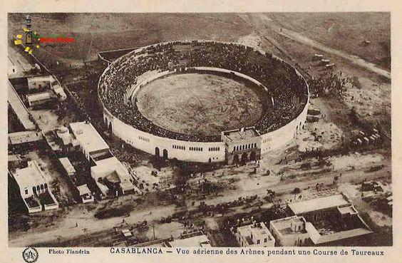 Les arènes de Casablanca, détruites au début des années 70   Casablanca arenas (Morocco) destroyed during the 70s'