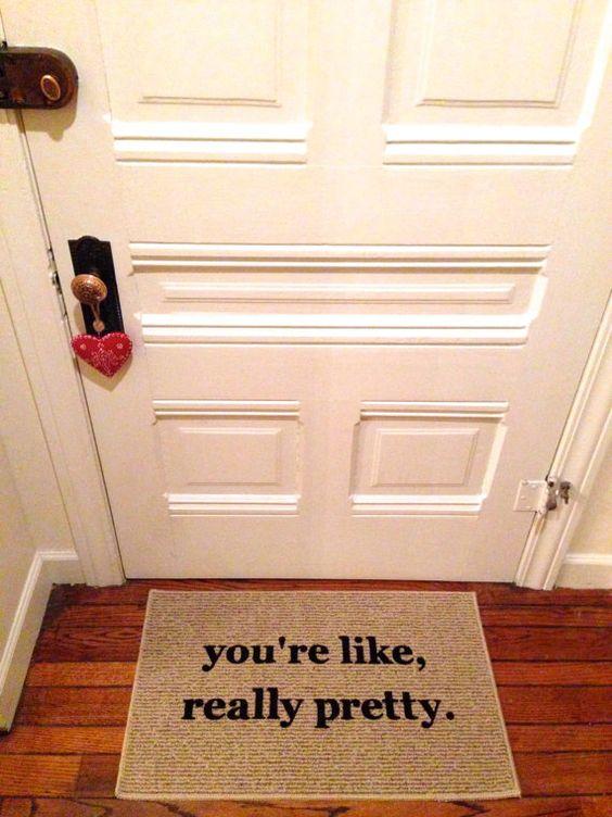 The original you 39 re like really pretty decorative doormat for You re like really pretty rug