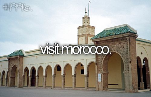 Visiting Morocco is near the very top of my bucket list.  What a gorgeous place full of culture and history!: Morocco Check, Bucketlist Things, Bucketlist To Do, Travel List, Before I Die, Bestbucketlist Tu, Morocco Bucketlist, Bucket Lists, Bucket List Things
