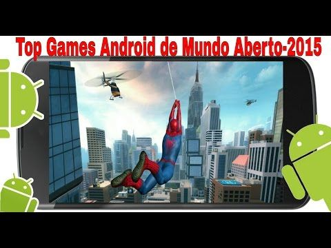 Top Games Android de Mundo Aberto-2015. - YouTube