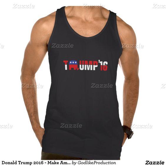 Donald Trump 2016 - Make America Great Again! Tank #Trump2016
