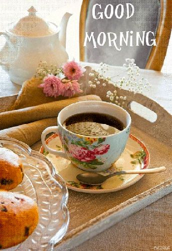 Good Morning Tea With Breakfast : Good morning coffee and mornings on pinterest