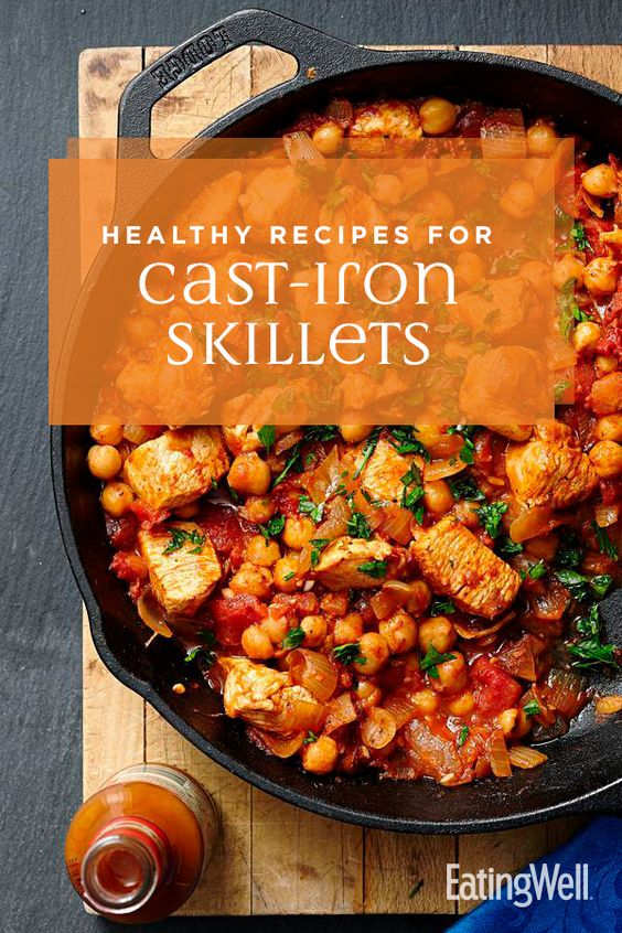 Healthy Recipes for Cast-Iron Skillets