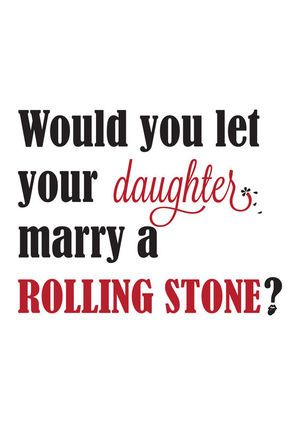 Camiseta Marry a Rolling Stone?