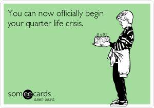 Crisis del cuarto de vida, crisis de los 25. No quiero cumplir años. Cumpleaños 27, cumpleaños 26.