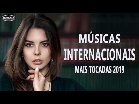 Top 100 Musicas Internacionais Mais Tocadas 2019 Melhores