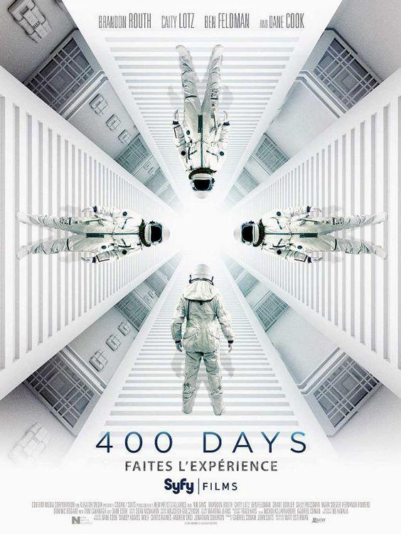 400 Days Film de Matthew Osterman avec Brandon Routh, Caity Lotz, Dane Cook, Ben Feldman. 4 astronautes enfermés 400 jours sous terre pour une simulation..