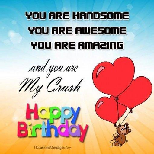 Happy birthday to you crush