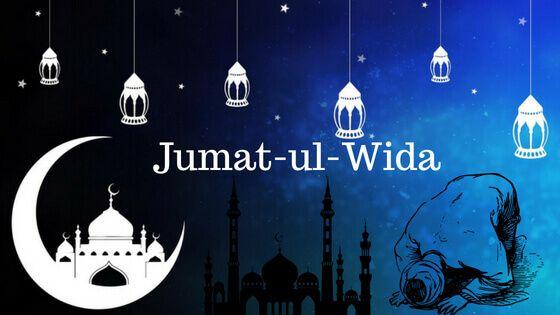 Jumma Tul Wida 2020 SMS, Quotes, Nawafil Prayers, Status Images ...