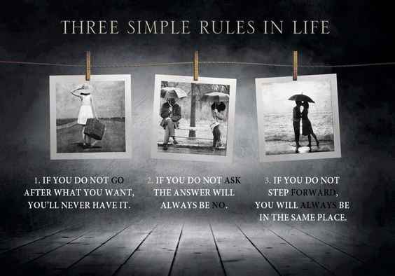 The three simple rules in life!