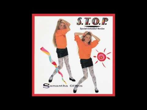Samantha Gilles S T O P Special Extended Version Youtube Samantha Version Music Songs