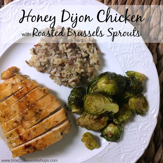 Dijon Chicken and Roasted Brussels Sprouts | Recipe | Dijon Chicken ...