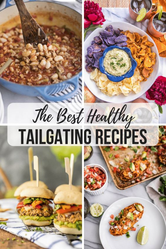 8 Game Changing Tailgating Recipes That Are Actually Good For You