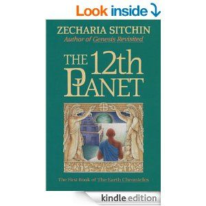 The 12th Planet (The First Book of the Earth Chronicles) - by Zecharia Sitchin