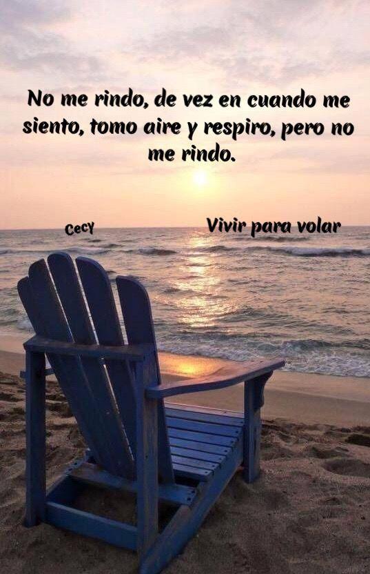 No Me Rindo De Vez En Cuando Me Siento Tomo Aire Y Respiro