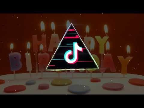 Tik Tok Happy Birthday Trap Remix 2019 2020 Youtube Happy Birthday Song Birthday Songs Happy Birthday