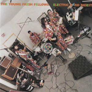 Amazon.com: Electric Bird Digest: The Young Fresh Fellows: Music