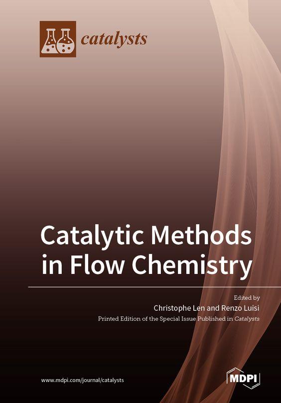 Catalytic Methods in Flow Chemistry | MDPI Books