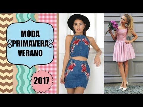 Combinaciones de ropa 2017 moda primavera verano mujer juvenil moda primavera verano 2017 2018 - Colores moda primavera verano 2017 ...