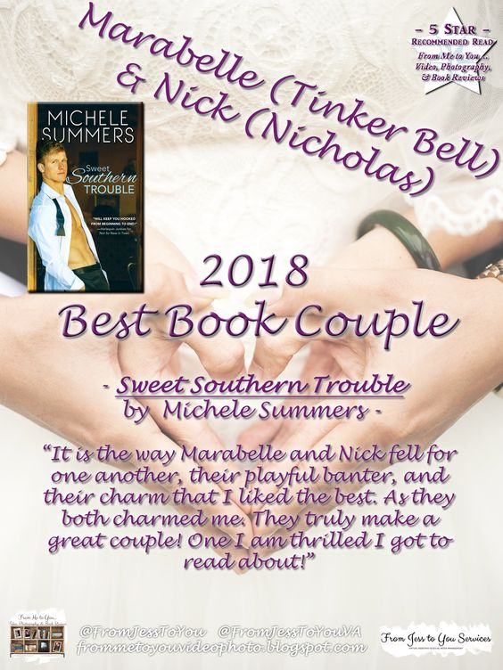 Marabelle & Nick (Nicholas) - Sweet Southern Trouble by Michele Summers - A 2018 Best Book Couple