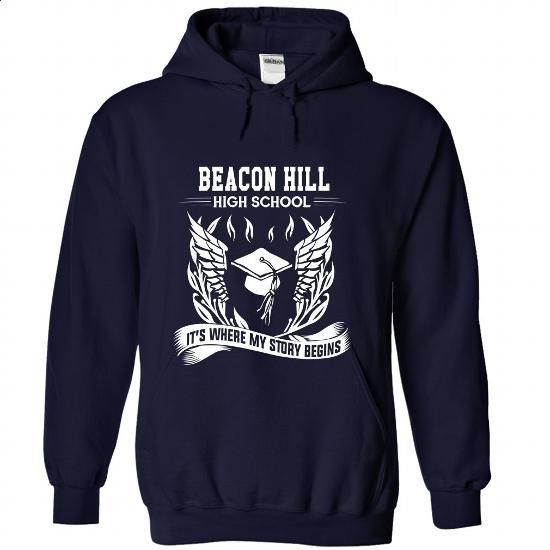 Beacon Hill High School - Its where my story begins! - #lace tee #hoodie womens. BUY NOW => https://www.sunfrog.com/No-Category/Beacon-Hill-High-School--Its-where-my-story-begins-5003-NavyBlue-Hoodie.html?68278