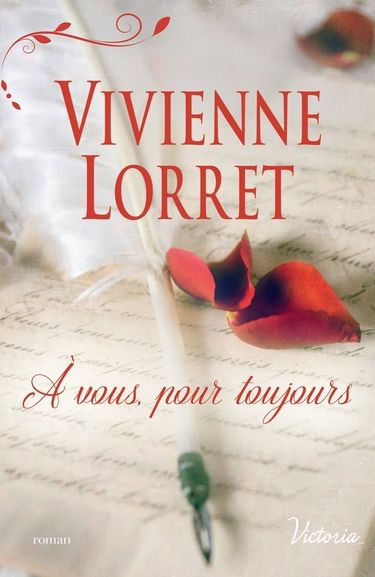 French cover for THE ELUSIVE LORD EVERHART but with a new title: FOREVER YOURS <3 Les Gentlemen de Fallow Hall - Tome 1 : À vous, pour toujours de Vivienne Lorret: