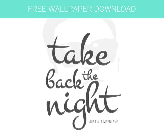 Free Wallpaper Download - Take Back The Night by Justin Timberlake