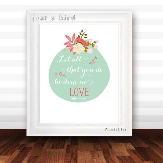 1. Korinther 16:14, lassen Sie alles, was ihr in der Liebe getan werden, tun, Bibelvers drucken, Blumen Schrift Drucken Hochzeit Kunst, mintgrün - digitale Datei