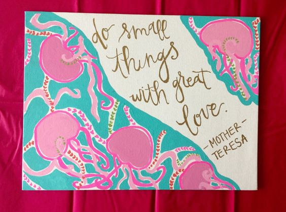 Lilly Inspired Canvas  Do Small Things With Great by GlassyGurlz
