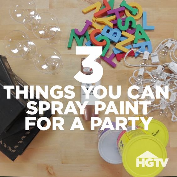 3 Things To Spray Paint For A Party