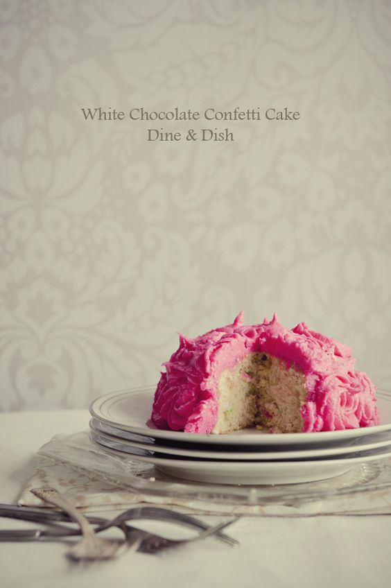 White Chocolate Confetti Cake from @Kristen @Kristen @DineandDish: Confetti Cake Recipes, White Chocolate, Chocolate Confetti, Cake Dineanddish, Food Styling, Dine Dish, Chocolate Cakes, Pink Cake