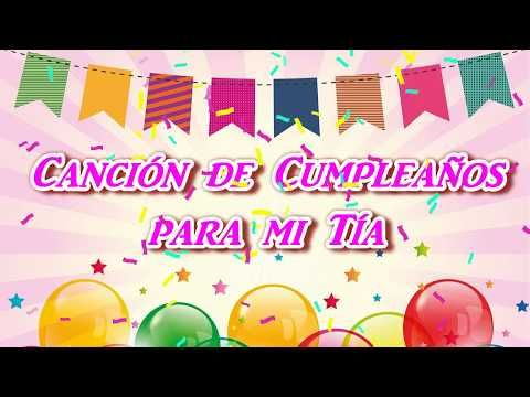 Canción De Cumpleaños Para Mi Tía Querida Youtube Canciones De Feliz Cumpleaños Feliz Cumpleaños Tía Querida Feliz Cumpleaños Tia