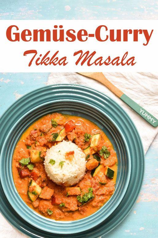 Gemuse Curry Tikka Masala Tikka Masala Indische Vegetarische Rezepte Gemuse Curry