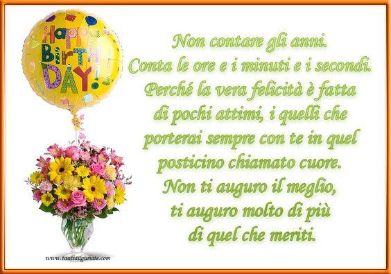 Non contare gli anni. Conta le ore e i minuti e i secondi. Perché la vera felicità.  #compleanno #buon_compleanno #tanti_auguri