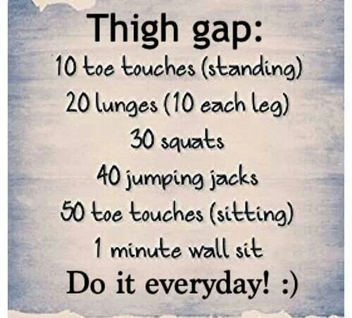 Pfffttttt thigh gap, Victoria secrets what the fuck ever- this looks like it takes about 10 minutes and sounds good to add in to the rotation.