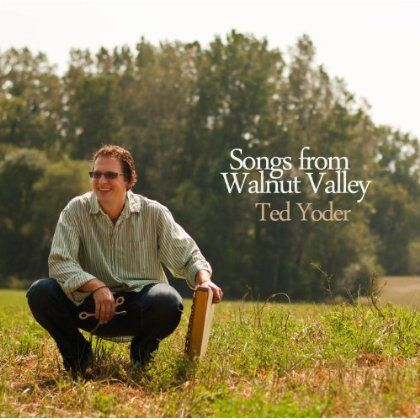 Ted Yoder - Songs From