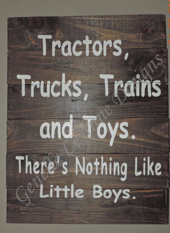 """Boys room sign """"Tractors,Trucks,Trains and Toys. There's Nothing Like Little Boys."""" on Etsy, $40.00"""