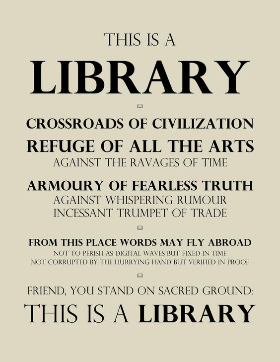 Libraries: crossroads of civilisation, refuge of all the arts, an armoury of fearless truth [adapted 1932 original] pic.twitter.com/5kUfGawcMW""