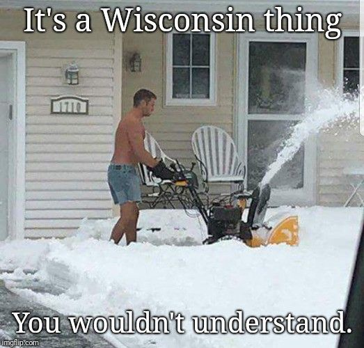 So Warm Wisconsin Funny Wisconsin Wisconsin Green Bay