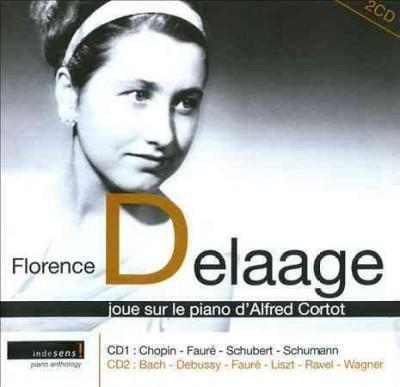 Florence Delaage - Joue Sur Le Piano D'Alfred Cortot
