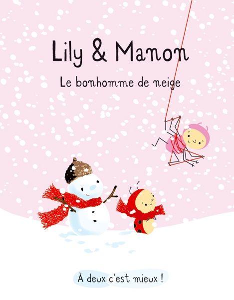 Lily et manon le bonhomme de neige ecole bonhomme de neige pinterest livres and lilies - Pinterest bonhomme de neige ...
