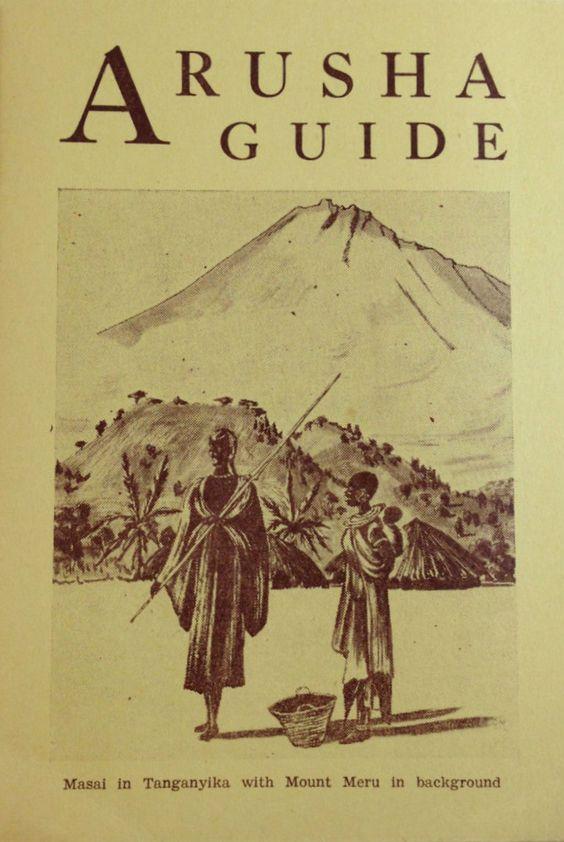Arusha Guide Tanganyika 1954. Now Tanzania.: